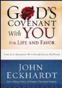 CGod's Covenant with You for Life and Favor - Slightly Imperfect (Book) by John Eckhardt - Click To Enlarge