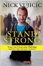 Stand Strong (Book) by Vujicic Nick