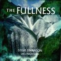 CThe Fullness (Prophetic Worship CD) by Steve Swanson - Click To Enlarge