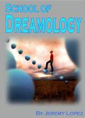 CSchool of Dreamology (4 Week Course) by Jeremy Lopez - Click To Enlarge