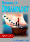 CSchool of Dreamology (4 Week Course Digital Download) by Jeremy Lopez - Click To Enlarge