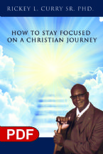 How to Stay Focused on a Christian Journey (E-Book PDF Download) by Rickey L Curry Sr