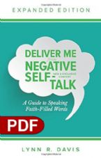 Deliver Me from Negative Self-Talk, Expanded Edition: A Guide to Speaking Faith-Filled Words (E-Book PDF Download) by Lynn Davis