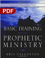 Basic Training for the Prophetic Ministry Expanded Edition (E-Book PDF Download ) by Kris Vallotton