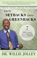 Turn Setbacks Into Greenbacks: 7 Steps to Go From Financial Disaster to Financial Freedom (book) by Willie Jollie