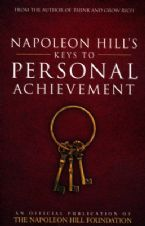 Napoleon Hill's Key's to Personal Achievement (boo) by Napoleon Hill