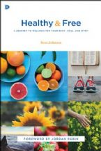 Healthy and Free: A Journey to Wellness for Your Body, Soul, and Spirit (Book) by Beni Johnson