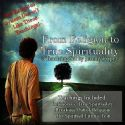 CFrom Religion to True Spirituality (3 Teaching CD Set) by Jeremy Lopez - Click To Enlarge