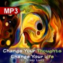 CChange Your Thoughts Change Your Life (MP3 Teaching Download) by Jeremy Lopez - Click To Enlarge