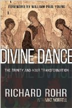 The Divine Dance: The Trinity and Your Transformation (Hardcover Book) by Richard Rohr