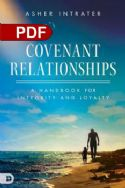CCovenant Relationships : A Handbook for Integrity and Loyalty (E-Book PDF Download) by Asher Intrater - Click To Enlarge