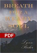 CBreath for a Weary Soul (E-Book PDF Download) by Lynn Parker - Click To Enlarge