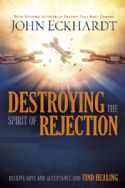CDestroying The Spirit Of Rejection (book) by John Eckhardt - Click To Enlarge