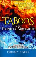 CTaboos in the Prophetic Movement (book) by Jeremy Lopez - Click To Enlarge