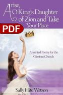 CArise of King's Daughter of Zion and Take Your Place (E-Book PDF Download) by Sally Hite Watson - Click To Enlarge