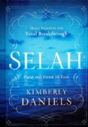 CSelah: Pause and Think on This: Daily Insights for Total Breakthrough (book) by Kimberly Daniels - Click To Enlarge