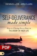 CSelf-Deliverance Made Simple: Keys to Closing Every Door to the Enemy in Your Life (e-Book PDF download) by Dennis Clark and Jen Clark - Click To Enlarge