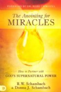 CThe Anointing for Miracles: How to Partner with God's Supernatural Power (book) by R.W. Schambach and Donna Schambach - Click To Enlarge