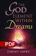 CThe God Element Within Dreams (Ebook PDF Download) by Jeremy Lopez - Click To Enlarge