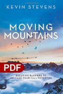 CMoving Mountains: Breaking Barriers to Unleash Your Full Potential (e-Book PDF Download) by Kevin Stevens - Click To Enlarge