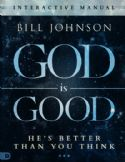 CGod is Good Study Guide (Book) by: Bill Johnson - Click To Enlarge