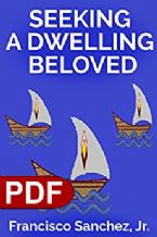 Seeking a Dwelling Beloved (E-book PDF Download)  Francisco Sanchez, Jr