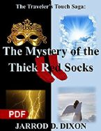The Traveler's Touch: The Mystery Of The Thick Red Sock