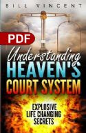 CUnderstanding Heaven's Court System Explosive Life Changing Secrets(E-book PDF Download) - Click To Enlarge
