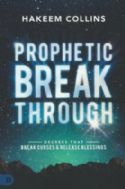 CProphetic Breakthrough: Decrees That Break Curses and Release Blessings(Book) by Hakeem Collins - Click To Enlarge