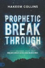 Prophetic Breakthrough: Decrees That Break Curses and Release Blessings(Book) by Hakeem Collins
