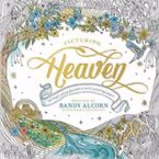 Picturing Heaven(Coloring Book) by Randy Alcorn