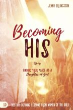 Becoming His: Finding Your Place As a Daughter of God(Book) By Jenny Erlingsson