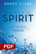 CBaptized in the Spirit: God's Presence Resting upon You with Power (PDF Download) by Randy Clark - Click To Enlarge
