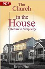 The Church In The House (PDF Download) by Robert Fitts