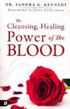 The Cleansing, Healing Power of the Blood (Book) by Sandra Kennedy