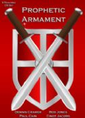 CCHRISTMAS SALE: Prophetic Armament (5 Teaching CD Set) by Dennis Cramer, Paul Cain, Bob Jones and  Cindy Jacobs - Click To Enlarge