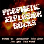 Prophetic Explosion Rocks (7 CD Teaching Set) by Joseph Garlington, Bobby Conner, Dennis Cramer, Paulette Polo