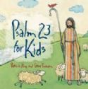 CPsalm 23 for Kids (Prophetic Worship CD) by Patricia King and Steve Swanson - Click To Enlarge