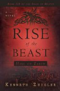 CThe Rise of the Beast (Novel) by Kenneth Zeigler - Click To Enlarge