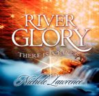 River Glory: There is a River (Prophetic Worship CD) by Nichole Lawrence