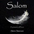 Salom: Expressions of Peace (worship CD) by Steve Swanson and Jordan Swanson