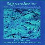 Songs from the River Vol. IV (MP3 Download Prophetic Instrumental) by Ruth Fazal