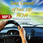 Take Control of Your Life NOW (2 MP3 Teaching Downloads) by Jeremy Lopez