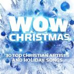 Wow Christmas: 30 Top Christian Artists and Holiday Songs  (Music CD) by Various Artist