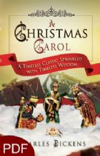 A Christmas Carol: A Timeless Classic Sprinkled with Timeless Wisdom (E-Book-PDF Download) By Charles Dickens