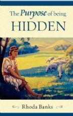 The Purpose of Being Hidden (Book) by Rhoda Banks