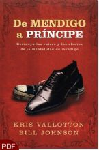 De Mendigo a Principe :The Supernatural Ways of Royalty (E-Book-PDF Download) by Bill Johnson and Kris Vallotton