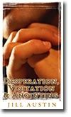 Desperation, Visitation and Anointing ( 2 MP3 Teaching Download and BONUS PDF Message Transcript) by Jill Austin