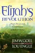 CElijah's Revolution (book) by James Goll & Lou Engle - Click To Enlarge
