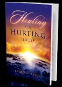 CCLEARANCE SALE: Healing in the Hurting Places (book) by Karen F. Riley - Click To Enlarge